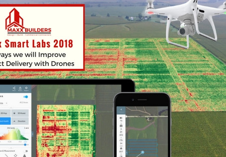 Maxx Labs 2018: 6 ways we will improve project delivery with drones