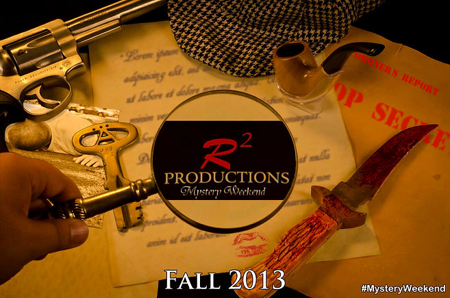 R-Squared Productions - Mystery Weekend