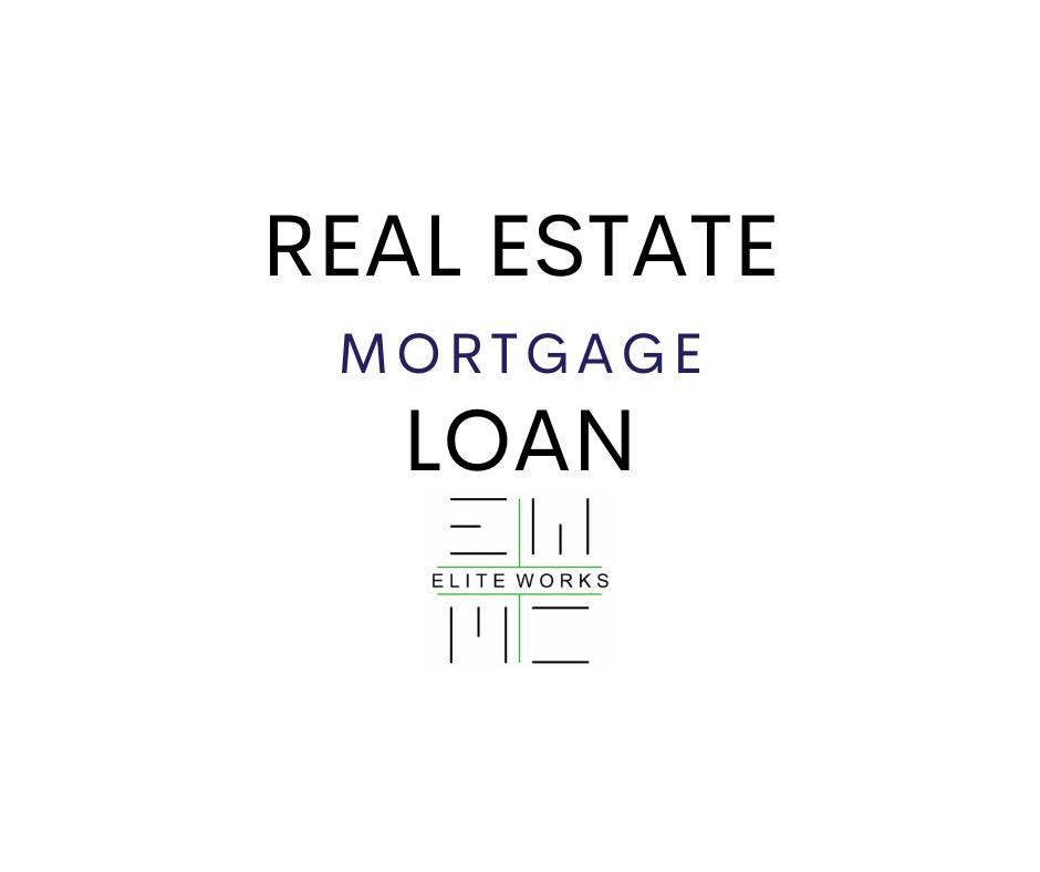 Real Estate Mortgage Loan