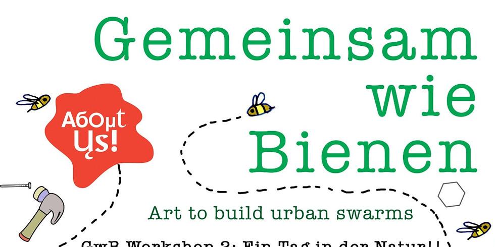 GwBienen: Workshop 2