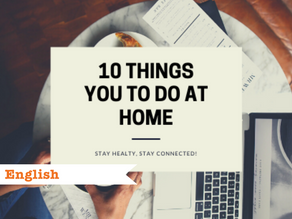 What you can do at home: 10 ways to stay positive during lockdown!