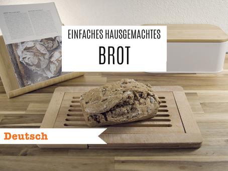 Schnelles und einfaches hausgemachtes Brot!