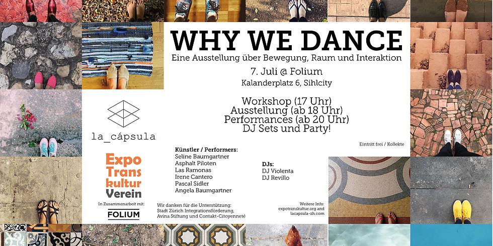 Why we Dance. ETK 2018