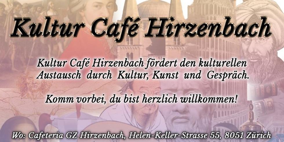 Kultur Café Hirzenbach Dienstags