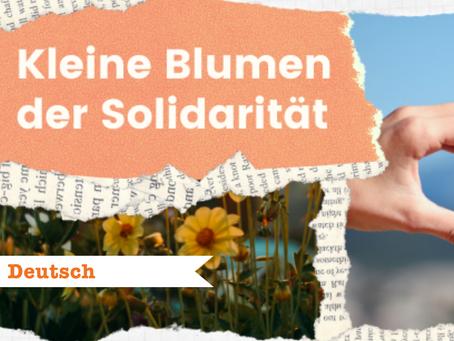 Kleine Blumen der Solidarität
