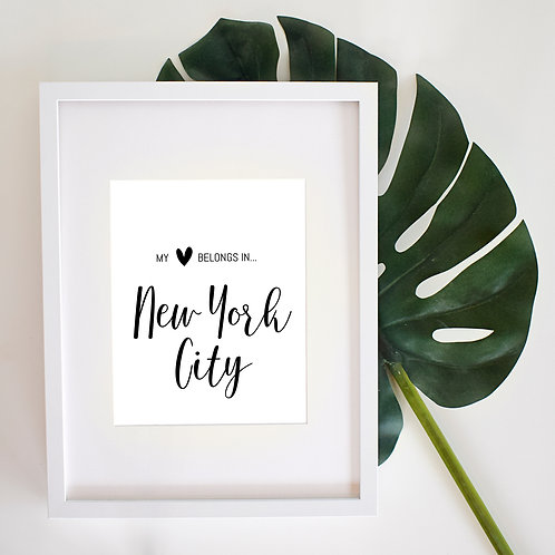 My Heart Belongs in New York City - Black and White 8x10 Digital Download