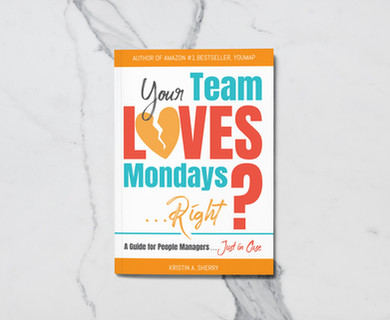 Your Team Loves Mondays (...Right?) Cover Design by Davies Designs Studio