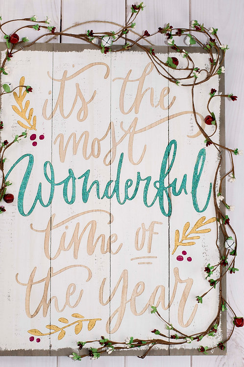 Rustic Wonderful Time of Year Sign in Green Glitter