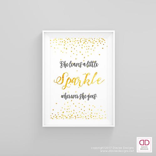 She Leaves a Little Sparkle Wherever She Goes - Black & Gold 8x10 Digital Print