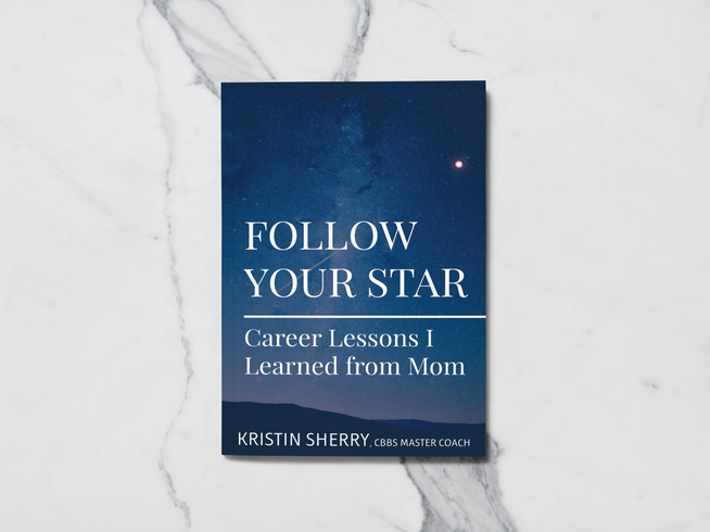 Follow Your Star: Career Lessons I Learned from Mom Book Cover Design by Davies Designs Studio