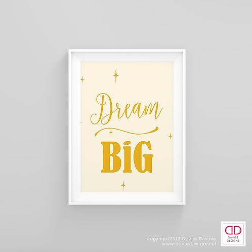 Dream Big - Yellow 8x10 Digital Download / Print