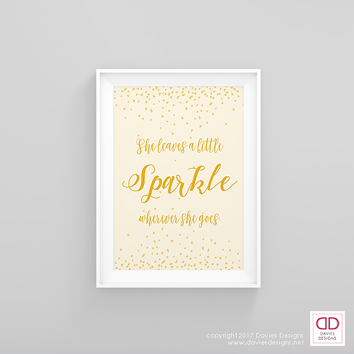 She Leaves a Little Sparkle Wherever She Goes - Yellow 8x10 Digital Download