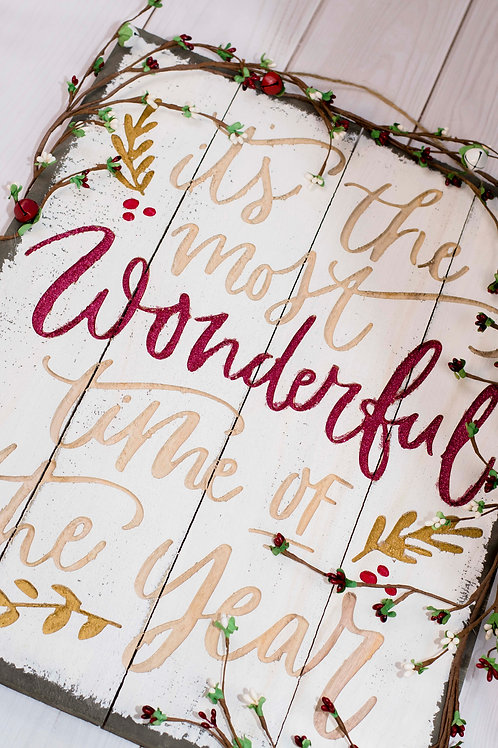 Rustic Wonderful Time of Year Sign in Red Glitter