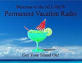 Permament Vacation Radio.JPG