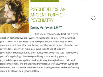 Psychedelics: An Ancient Form of Psychiatry