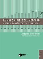 LA_MANO_VISIBLE_DEL_MERCADO._GUERRA_ECON