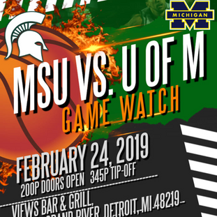 MSU vs. U of M Watch Bball Party at Views Bar & Grill - 2.24.19