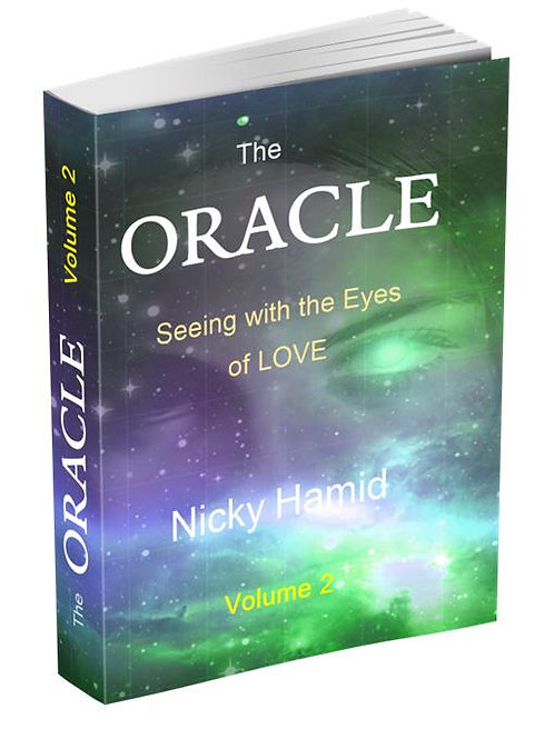 The ORACLE: VOUME 2 : Seeing with the Eyes of Love