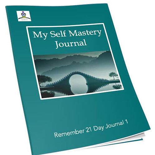 Self-Mastery Journal: Volume 1