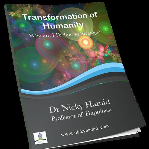 Transformation of Humanity: Why am I Feeling so Strange?