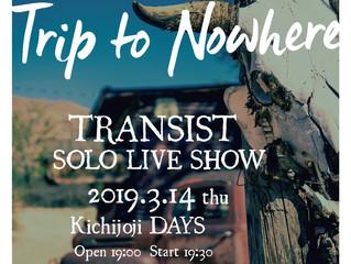 "TRANSISTワンマンライブ!""Trip to Nowhere"""