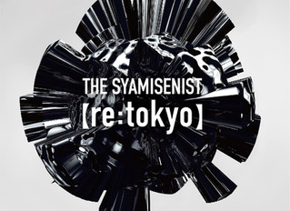 THE SYAMISENIST 3rd Album【re:tokyo】全国発売!