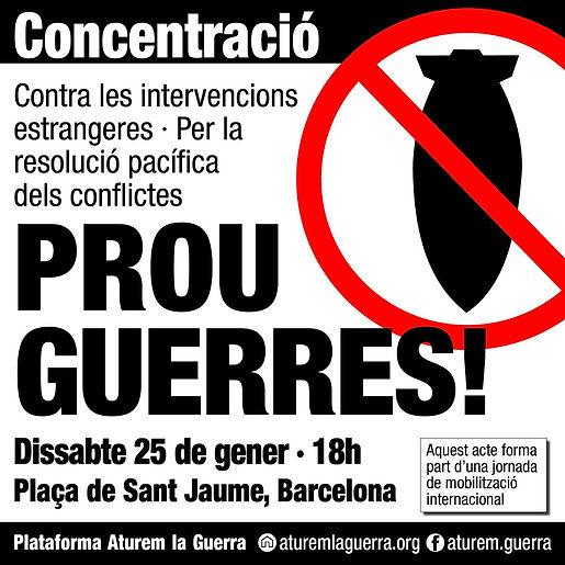 cartell concentracio PROU GUERRES 25.1.2