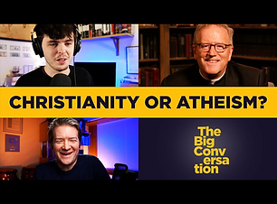 Christianity or atheism - Big Convo.png