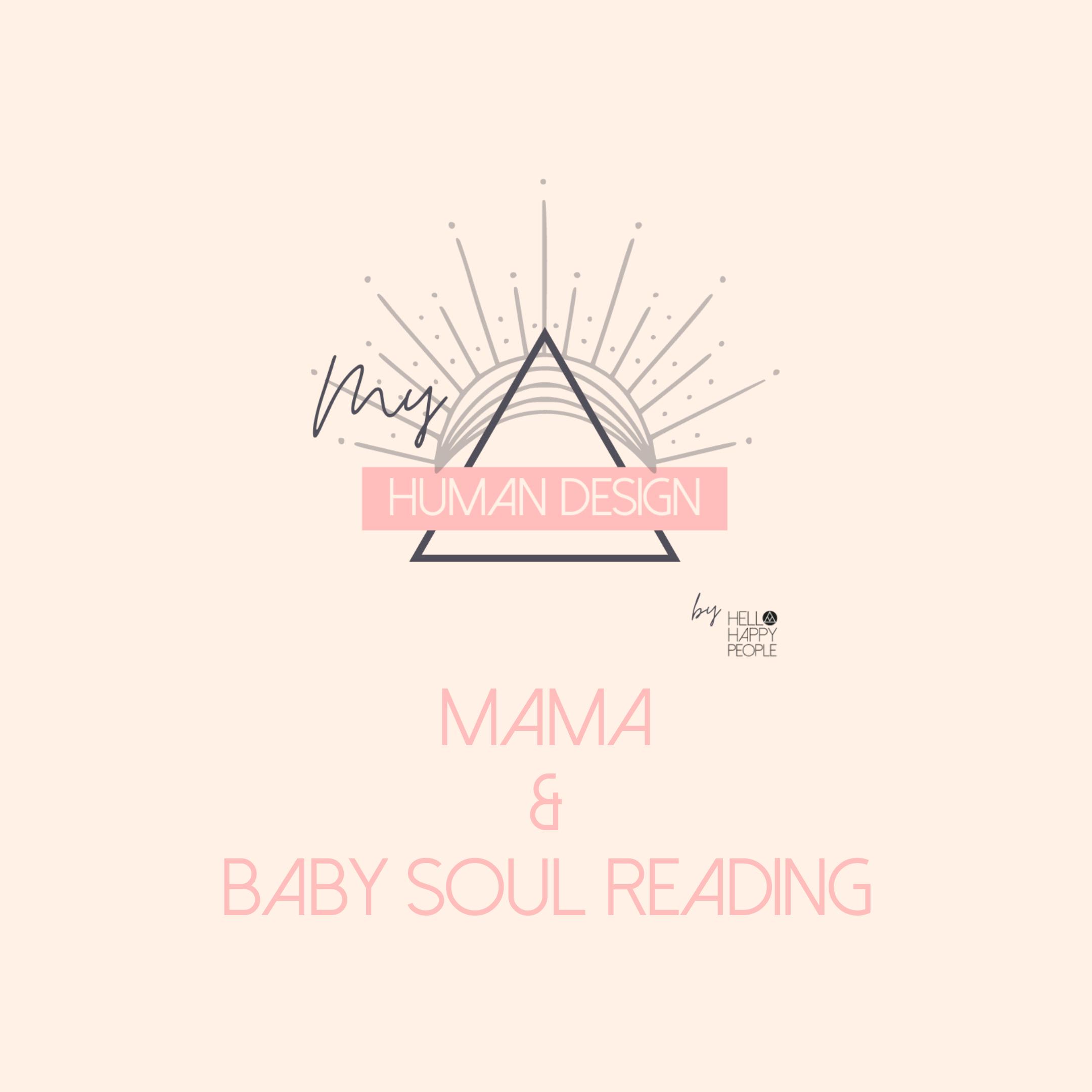 MAMA & BABY SOUL READING
