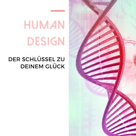 HUMAN DESIGN - Warum deine eigene Chart bereichernd für dein Leben sein kann!