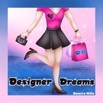 Designers Dreams // Samira Hills_Artwork.