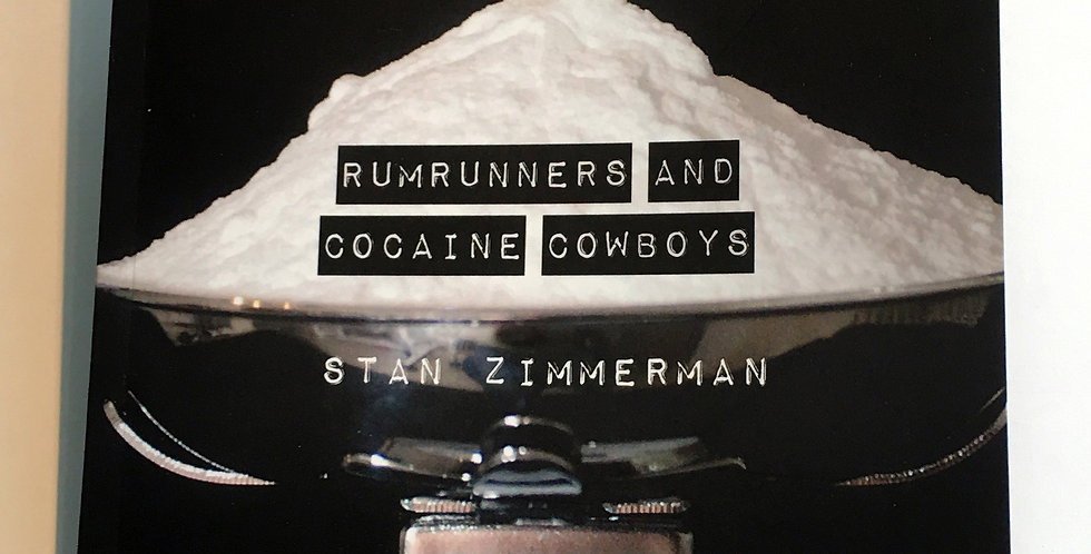 A History of Smuggling in Florida: Rumrunners and Cocaine Cowboys