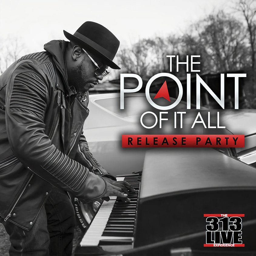 """313 Live Experience: Ollice Cooper's """"The Point of it All"""""""