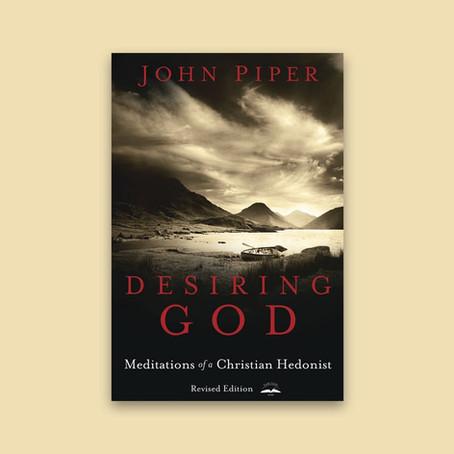 A Book Review of John Piper's Desiring God