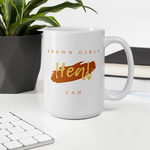 Brown Girls Can Heal Mug