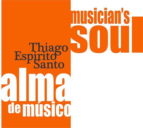 Alma de Músico | Musician's Soul (2014)