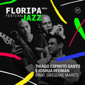 ic_large_w900h600q100_dia-17-floripa-jazz-festival-thiago-esprito-santo-e-joshua-redman-fe