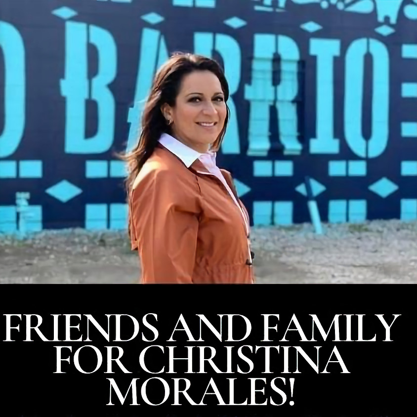Friends & Family for Christina Morales