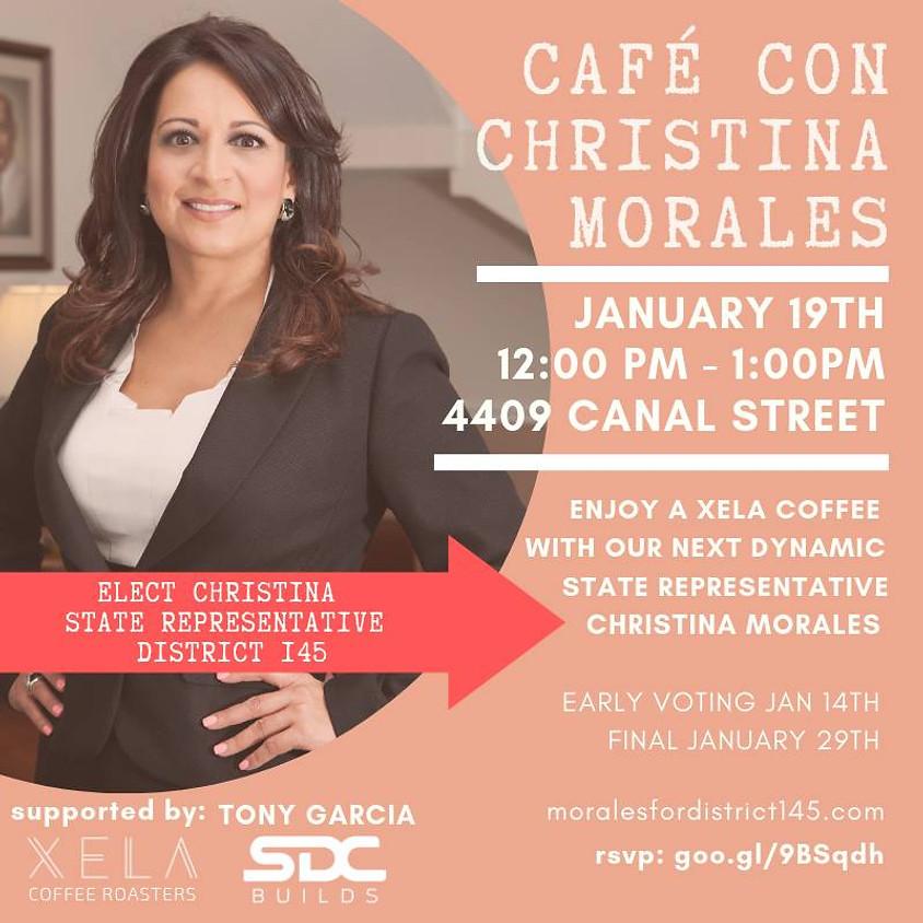 Café Con Christina Morales