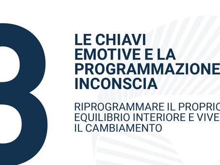 LE CHIAVI EMOTIVEE LA PROGRAMMAZIONE INCONSCIA