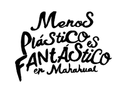 Menos Plastico es Fantastico