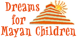 Dreams for Mayan Children