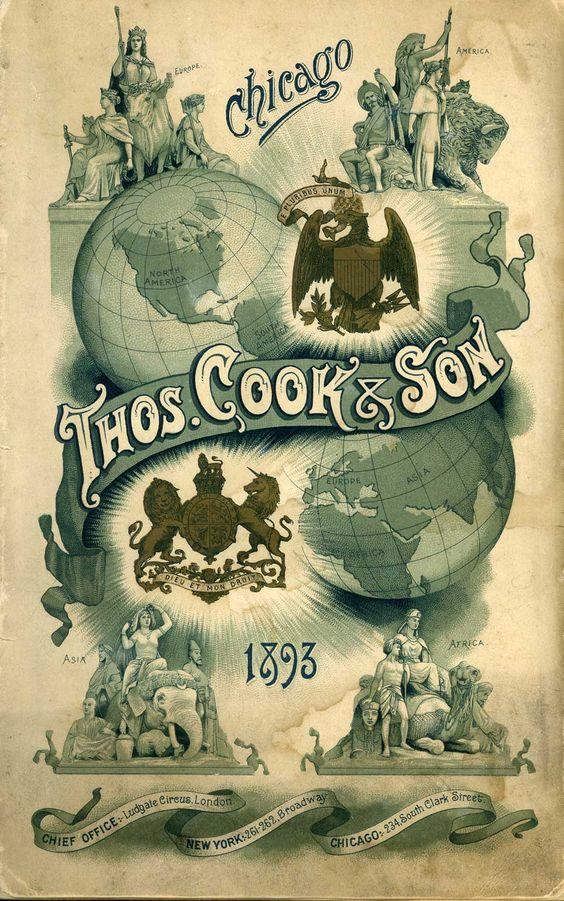 Poster pubblicitario dei tours organizzati dall'agenzia Cook. Esposizione di Chicago del 1893. Fonte: Ephemera Studies