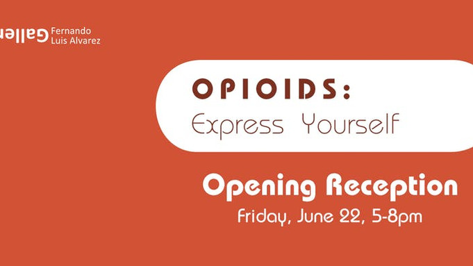"FLA Gallery presents ""Opioids: Express yourself"""