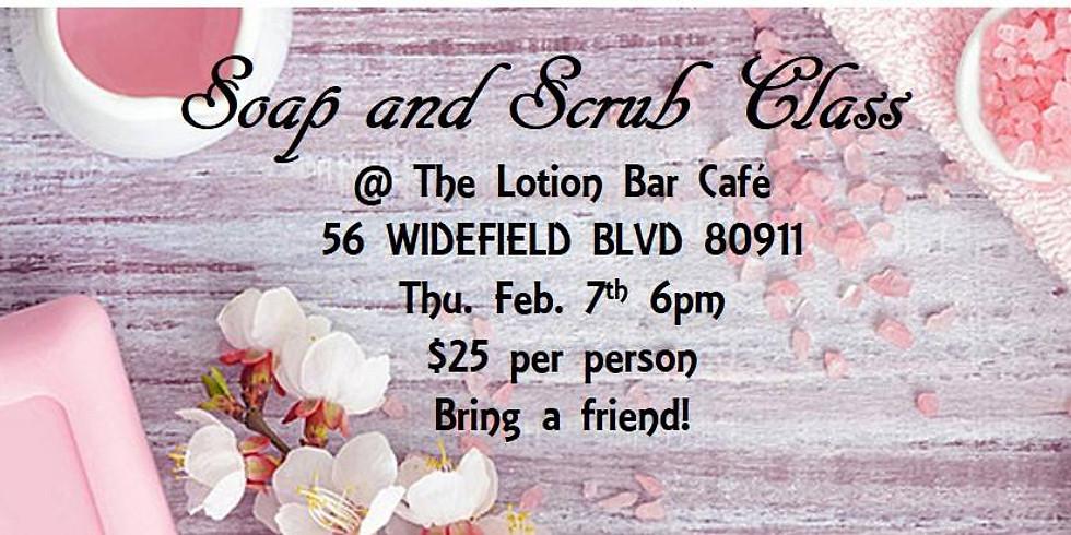 Soap & Scrub Class @The Lotion Bar Cafe