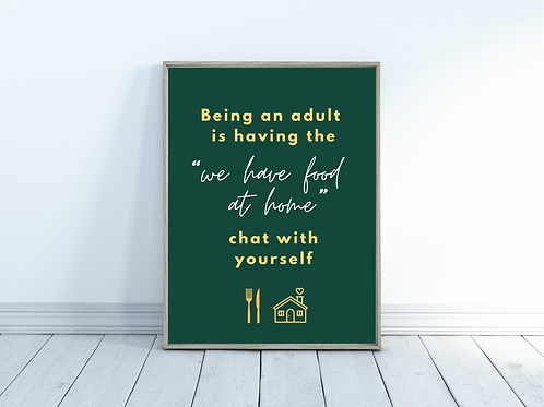 Being An Adult - A4 Print
