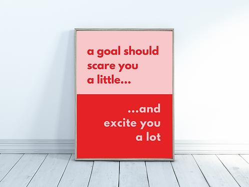 A Goal Should - A4 Print