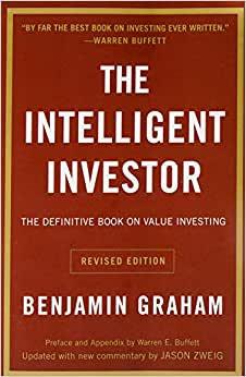 The Intelligent Investor by Benjamin Graham