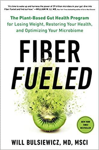 Fiber Fueled by Will Bulsiewicz