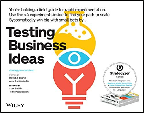 Testing Business Ideas by David Bland